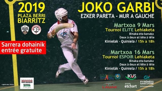 TOURNOI ESPOIRS & ELITES - CHISTERA JOKO GARBI - A BIARRITZ PLAZA BERRI - LES 9 ET 16 MARS 2019